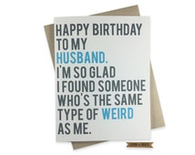 Funny Husband Birthday Card, Husband's Birthday, Weird, Love, Spouse, Partner, Marriage, Happy Birthday, Humor