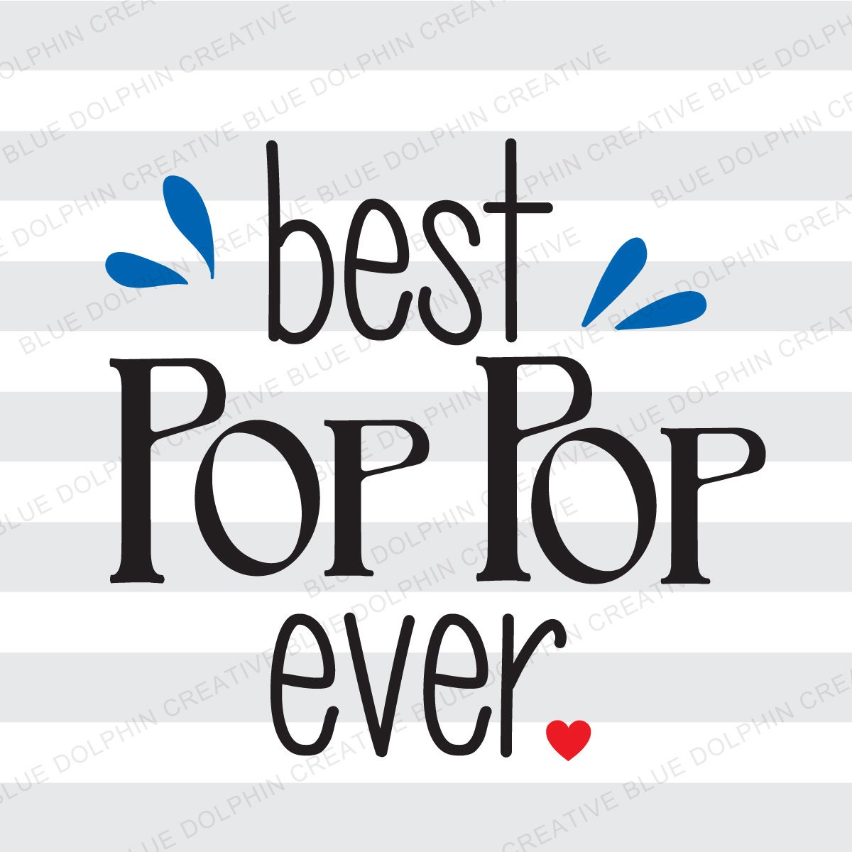 Best Pop Pop Ever Svg Png Pdf Cricut Silhouette Cutter