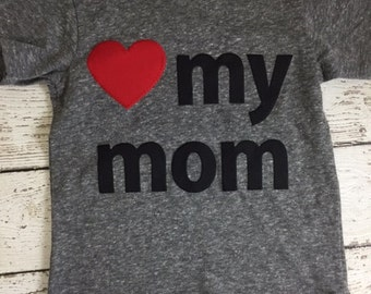 Mother's day shirt, love my mom, i love my mommy, mother's day gift, present, new mom present, mama bear,  Mom shirt, mommy to be