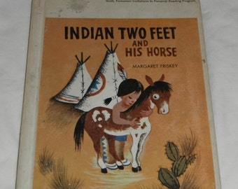 Indian Two Feet and His Horse by Margaret Friskey Vintage Hardcover book