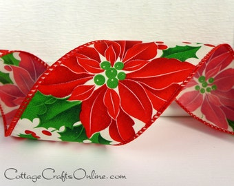 "CLEARANCE! Christmas Wired Ribbon, 2 1/2"", Red Poinsettia and Holly Berry Print - THREE YARDS -  ""Poinsettia Pride"" Wire Edged Ribbon"