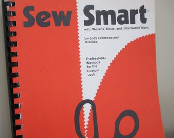 author signed Sew Smart Professional Methods for the Custom Look sewing how-tos by Clotilde