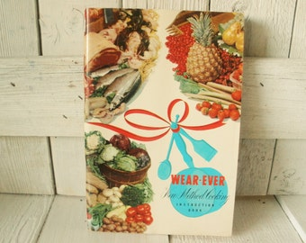 Vintage Wear Ever New Method Cook Book Atomic Age illustrations 1962