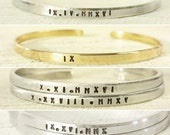 Roman Numerals Cuff Bracelet - Custom - SILVER or GOLD Super Skinny Engraved Cuff Bracelet - Personalized Cuff Bracelet with Custom Stamped