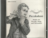 Piccolodeon CD Works for Piccolo, Harp and Percussion & Hammered Dulcimer