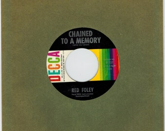 """Red Foley 45 rpm """"Chained To A Memory"""""""