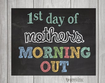 MOTHER'S MORNING OUT- First & Last Day Chalkboard Signs (2 signs included)