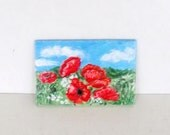 Hand Painted poppy flowers field Magnet . Artwork Home Garden Decor.
