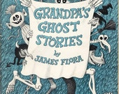 RARE CHILDREN'S BOOK, Grandpa's Ghost Stories by James Flora, Larger Trade Paperback Vintage Book, 1978 Rare Paperback, Xerox Publications