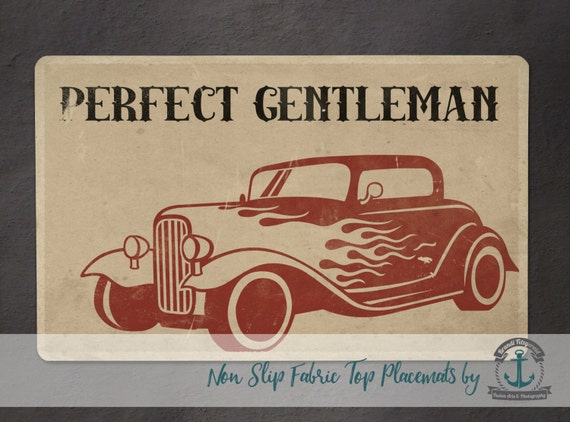 Placemat - Perfect Gentleman | Vintage Hot Rod Car Mancave Decor | Anti Skid/Non Slip Fabric Top Rubber Backed Awesomeness