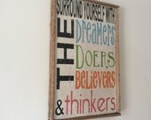 Surround Yourself With Dreamer, Doers, a Believers, and Thinkers, Handpainted Rustic Sign, with Reclaimed Wood Frame,  TheFunkiLittleFrog