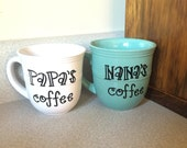 Coffee Mug, Coffee Cup, His and Hers, Grandma and Grandpa Mugs, Nana and Papa Coffee Cups