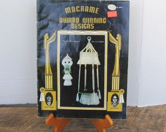 Vintage Macrame Award Winning Designs Soft Cover Book 1980 Classic Publications