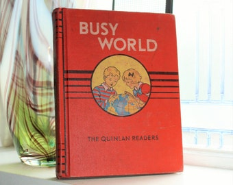 Vintage Children's Book Busy World The Quinlan Readers 1940