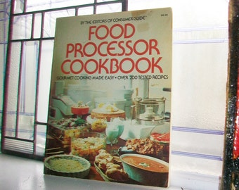 Food Processor Cookbook Vintage 1976 Cook Book