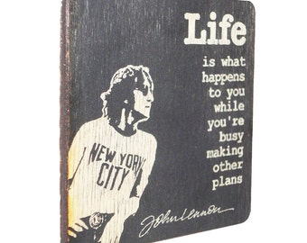 Life is what happens while you're busy making other plans. ~ John Lennon.  Inspirational Quotes, Life Quotes