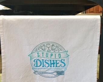 Kitchen Towel - Stupid Dishes