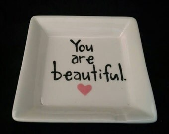 "Hand Painted Ring Dish ""you are treasured"" Soap Dish, Dip Dish, Trinket Dish, jewelry dish"