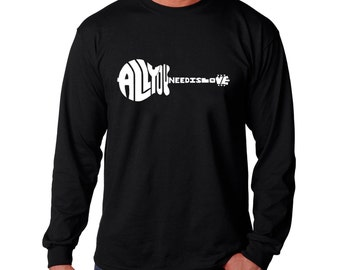 Men's Long Sleeve T-shirt - All You Need Is Love Created Out of The Words All You Need is Love