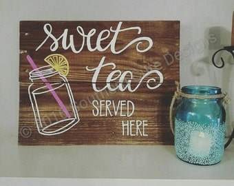 Sweet tea served here sign, wood signs, wood signs sayings, sweet tea sign, southern sign, mason jar sign, kitchen sign, porch sign