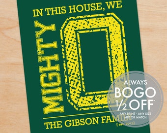 Oregon Mighty O Print - Grad Gift, In this house, We Mighty O - Custom, Personalized Art Print, University of Oregon, Ducks