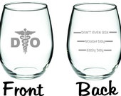 Etched D.O. Doctor of Osteopathic Medicine Glass  FREE Personalization
