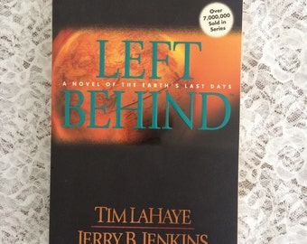 Left Behind - A Novel of the Earth's Last Days, Vintage Book by Tim LaHaye and Jerry B Jenkins, Christian Fiction Paperback Book