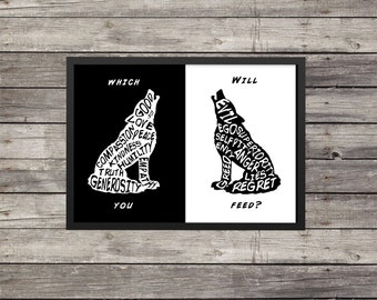 Two Wolves quote | The one you feed | custom color available | Typography | Silhouette | Inspirational