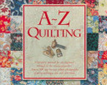 A-Z of Quilting - Country Bumpkin Publications