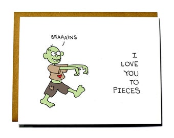 Funny Valentine's Day card - Zombie I love you to pieces card