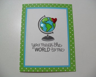 SALE - Anniversary/Love Card - Globe Card - you mean the WORLD to me - BLANK Inside
