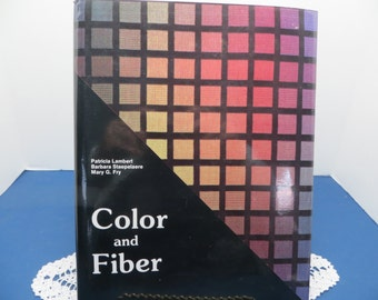 COLOR AND FIBER, by Lambert, Stalaere, and Fry