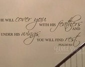Psalm 91:4 He will cover you with feathers and under his wings you will find rest, Vinyl Wall Decor Religious Bible Verse decal PS91V4-0006