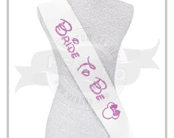 Bride To Be sash - Disney inspired- glitter wording - any color sash & glitter color!