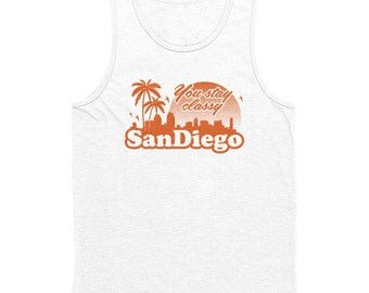 You Stay Classy San Diego Men's Tank Top White