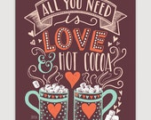 Love and Hot Cocoa Sign - Hot Cocoa Bar - Love and Cocoa - Christmas Wall Art - Holiday Illustration - Christmas Wall Art - Holiday Decor