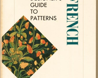 "1993 Edition ""Designer's Guide to French Patterns"" by Catherine Bindman Art History & Instruction Book French Art and Decor"