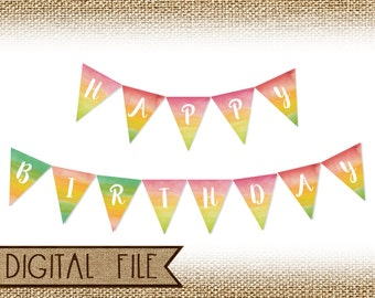 Printable INSTANT DOWNLOAD Watercolor Printable Birthday Banner, Birthday Bunting, Birthday Party, Party Banner, Pennant Banner