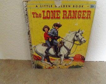 Little Golden Book The Lone Ranger
