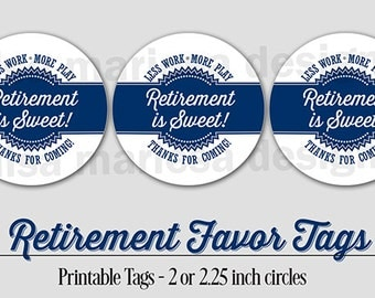 Retirement Favor Tags, PRINTABLE, Navy Blue, 2 or 2.25 Inch, Retirement is Sweet Thank You Tag,