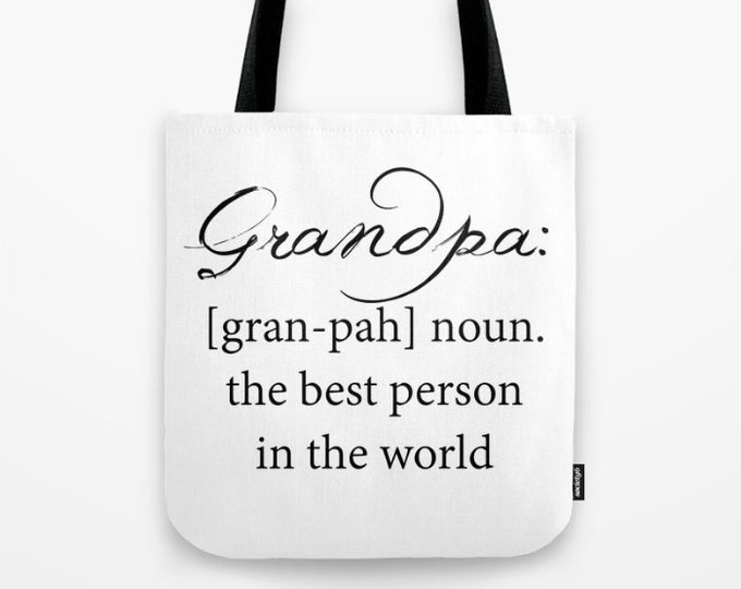 Grandpa Tote Bag - Carry All Tote Bag - Beach Bag - Book Bag - Grandpa Definition Tote Bag - Made to Order