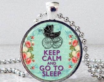 Keep Calm and Go to Sleep Pendant, Keep Calm and Go to Sleep Necklace, Keep Calm Jewelry, Christmas Present, Stocking Stuffer