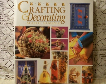 Crafting & Decorating Made Simple - Series Of Books