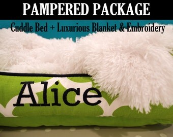 PAMPERED PET PACKAGE - Custom Cuddle Bed with Luxuriously Soft Blanket & Embroidery