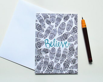 Believe Greeting Card | Thank You Card | Birthday Card | Notecard
