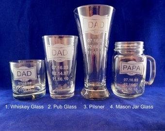 Est Glass Father, Dad, Daddy, Grandpa, Grandad  Personalized Pub Glass, Whiskey Glass Mason Jar, Pilsner with Names or Birth Dates Valentine