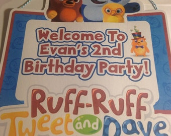 Ruff Ruff Tweet and Dave Door Sign