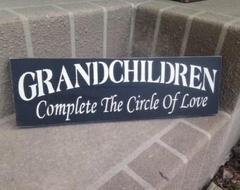 Grandchildren complete the circle of love, sign