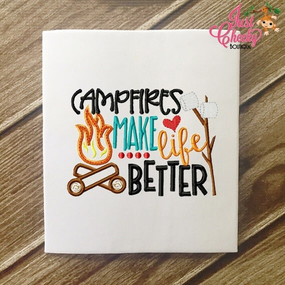 SAMPLE SALE, Camfires Make Life Better Embroidered Shirt - Girls Camping Shirt - Boys Camping Shirt - Canpfire - S'Mores - Summer