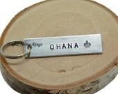 OHANA - Custom Hand Stamped Aluminum Key Chain. HONU